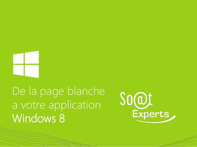 De la page blanchea votre applicationWindows 8