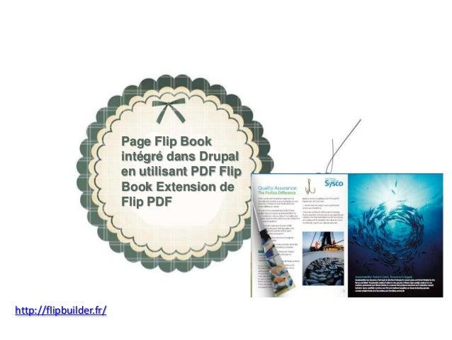 Page Flip Book intégrédansDrupal  en utilisantPDF Flip Book Extension de Flip PDF  http://flipbuilder.fr/