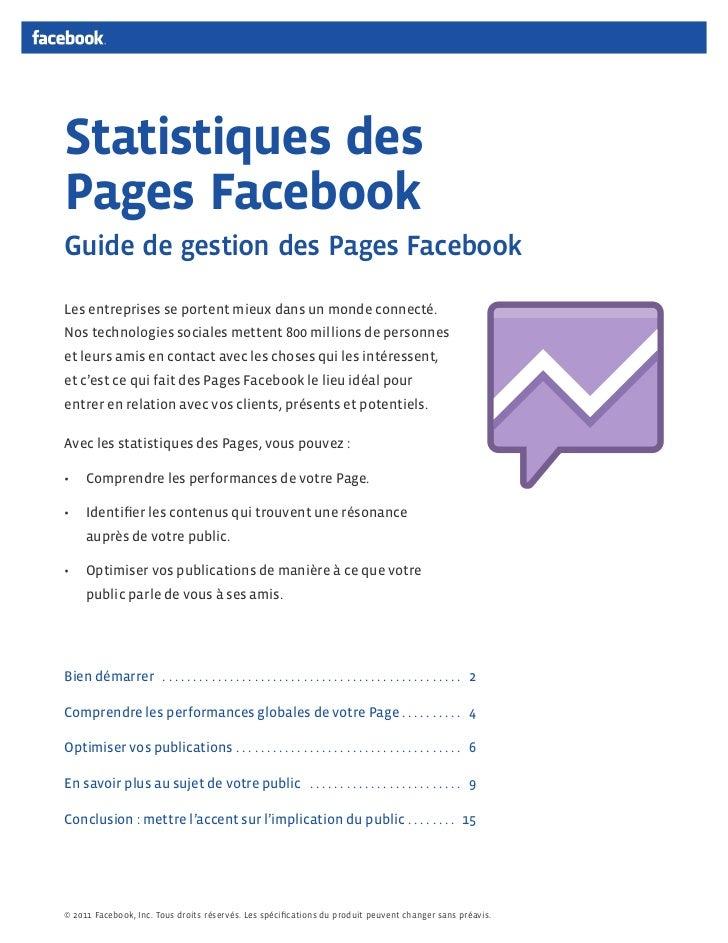Statistiques desPagesFacebookGuide de gestion des Pages FacebookLes entreprises se portent mieux dans un monde connecté.N...