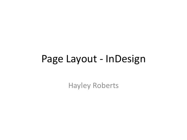 Page Layout - InDesign Hayley Roberts