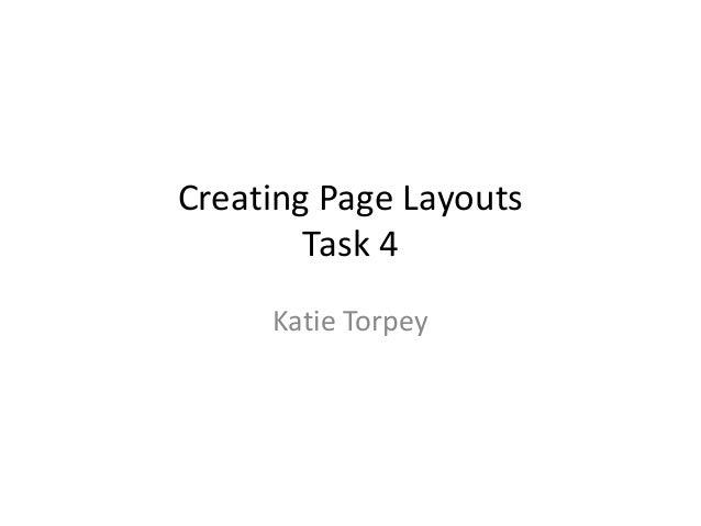 Creating Page Layouts Task 4 Katie Torpey