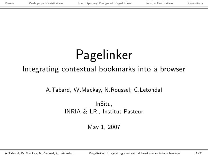 Demo          Web page Revisitation          Participatory Design of PageLinker         in situ Evaluation       Questions...