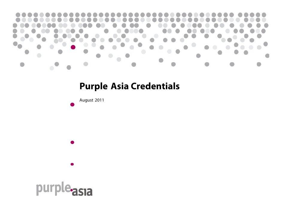 Purple Asia CredentialsAugust 2011
