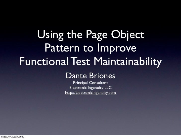 Using the Page Object                        Pattern to Improve                   Functional Test Maintainability         ...