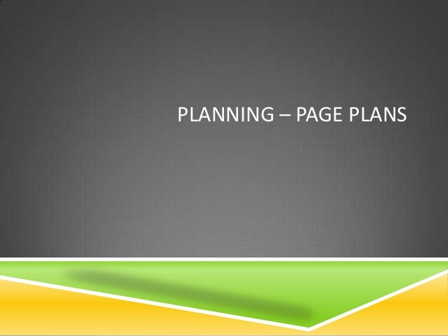 PLANNING – PAGE PLANS