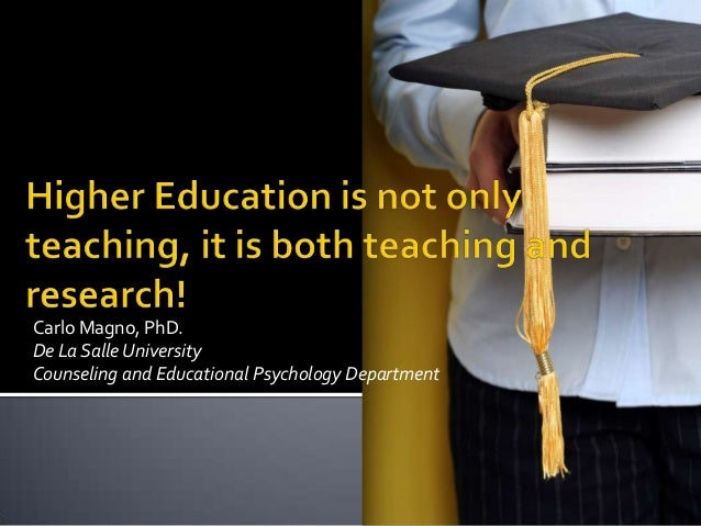 Carlo Magno, PhD. De La SalleUniversity Counseling and Educational Psychology Department