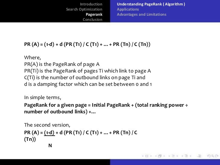 pagerank algorithm 1 google and the page rank algorithm overview what is pagerank™  the random surfer model characteristics of pagerank™ computation of pagerank™ implementation of pagerank in the google.