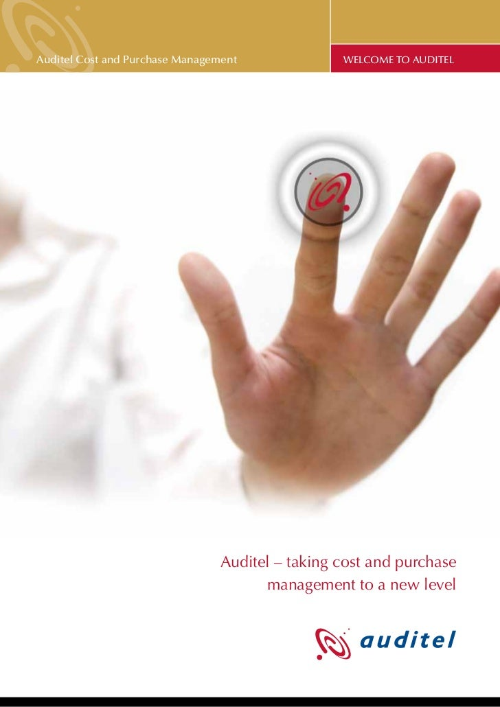 Auditel Cost and Purchase Management             WELCOME TO AUDITEL                                Auditel – taking cost a...