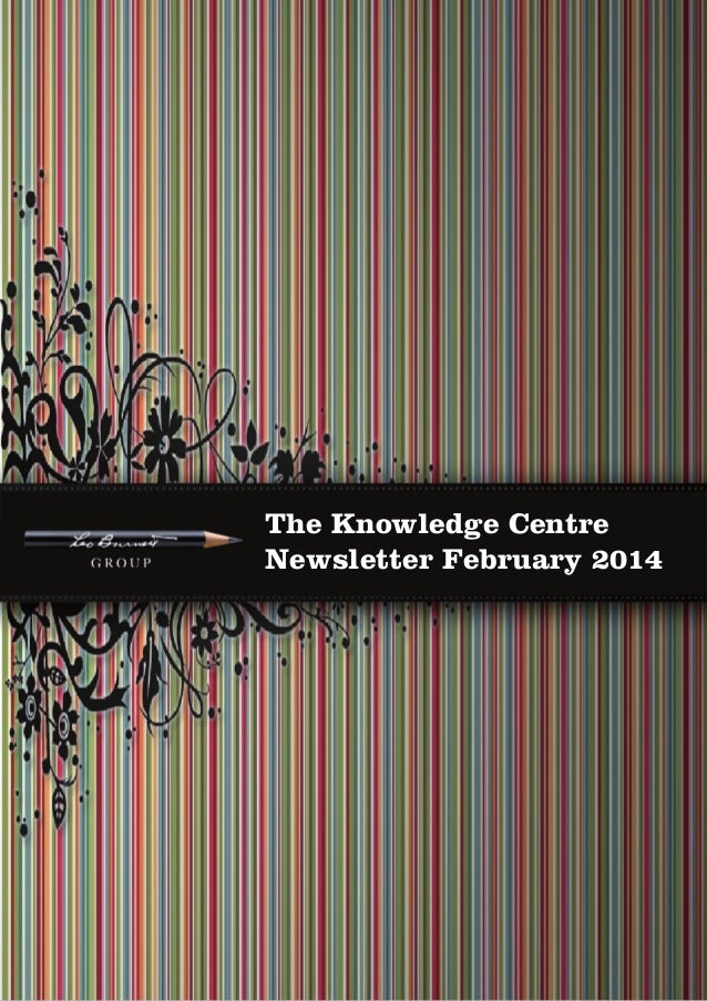 February 2014 The Knowledge Centre  The Knowledge Centre Newsletter February 2014