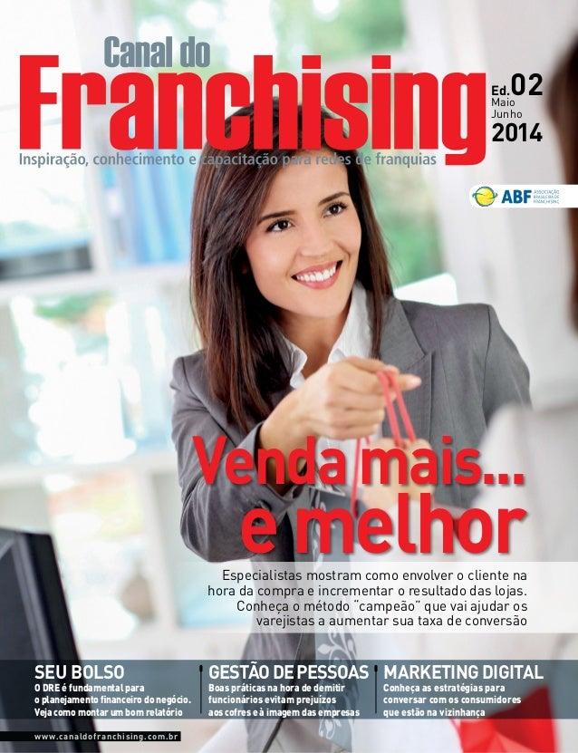 www.canaldofranchising.com.br SEU BOLSO gestãodepessoas marketing digital O DRE é fundamental para o planejamento financei...