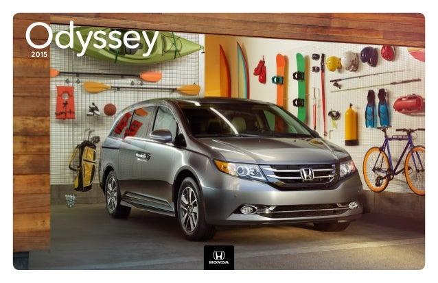 Superior ... Jackson MS Area Honda Dealer. Odyssey2015 Everything ...