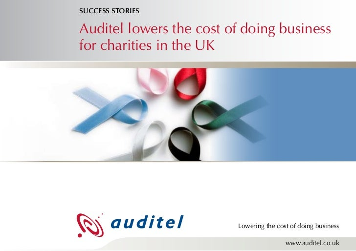 SUCCESS STORIESAuditel lowers the cost of doing businessfor charities in the UK                         Lowering the cost ...