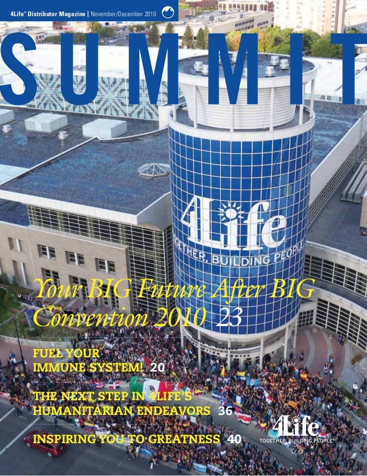 4Life Distributor Magazine | November/December 2010    ®        Your BIG Future After BIG        Convention 2010 23       ...
