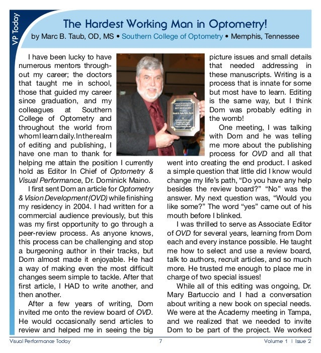 Visual Performance Today 7 Volume 1 | Issue 2 The Hardest Working Man in Optometry! by Marc B. Taub, OD, MS • Southern C...
