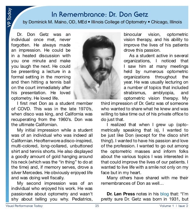 Visual Performance Today 25 Volume 1 | Issue 2 In Remembrance: Dr. Don Getz by Dominick M. Maino, OD, MEd • Illinois Col...