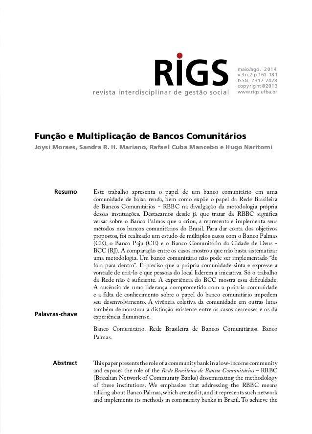 Função e Multiplicação de Bancos Comunitários  Joysi Moraes, Sandra R. H. Mariano, Rafael Cuba Mancebo e Hugo Naritomi  Re...