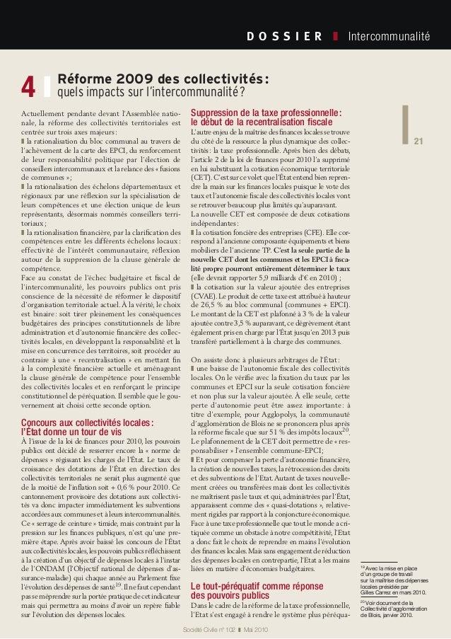 21 Société Civile n° 102 ❚ Mai 2010 D O S S I E R  ❚ Intercommunalité 21 Réforme 2009 des collectivités: quels impact...