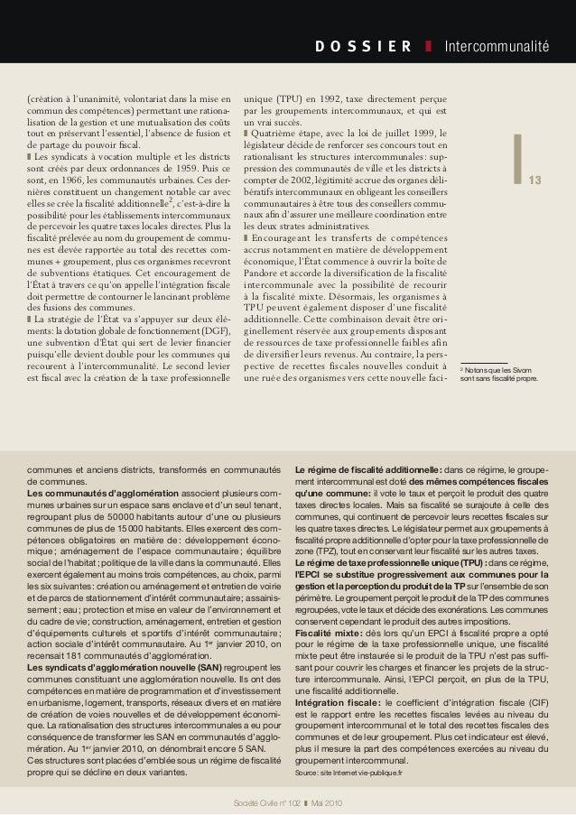 13 Société Civile n° 102 ❚ Mai 2010 D O S S I E R  ❚ Intercommunalité 13 (création à l'unanimité, volontariat dans la ...