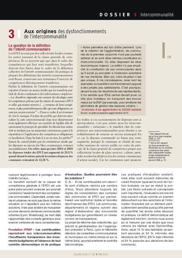 19 Société Civile n° 102 ❚ Mai 2010 D O S S I E R  ❚ Intercommunalité 19 Aux origines des dysfonctionnements de l'inte...