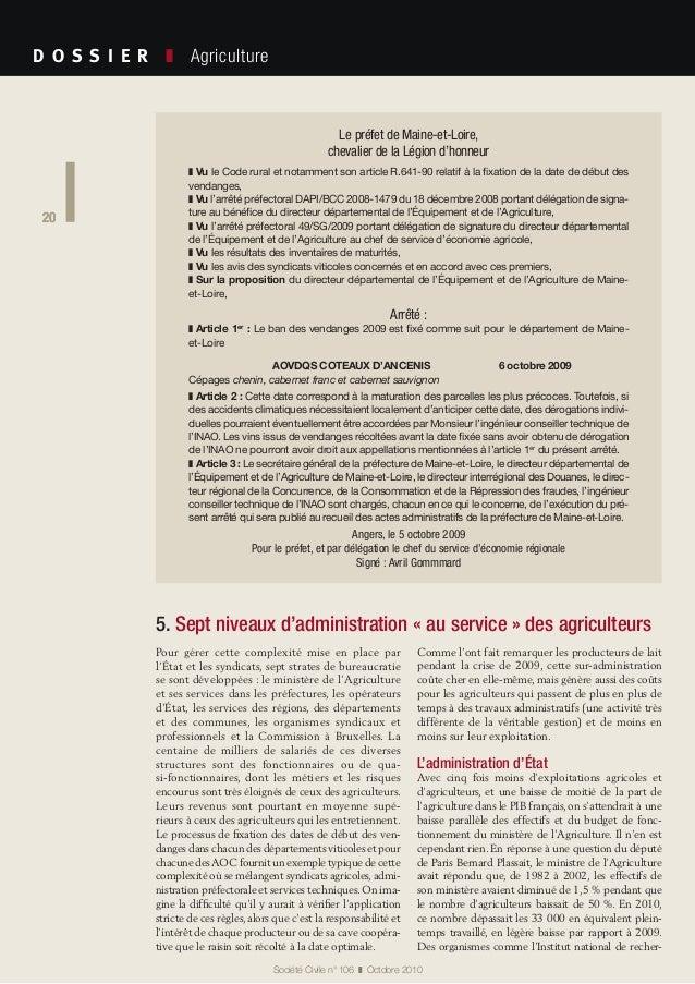 20 Société Civile n° 106 ❚ Octobre 2010 D O S S I E R  ❚ Agriculture 20 Pour gérer cette complexité mise en place par ...