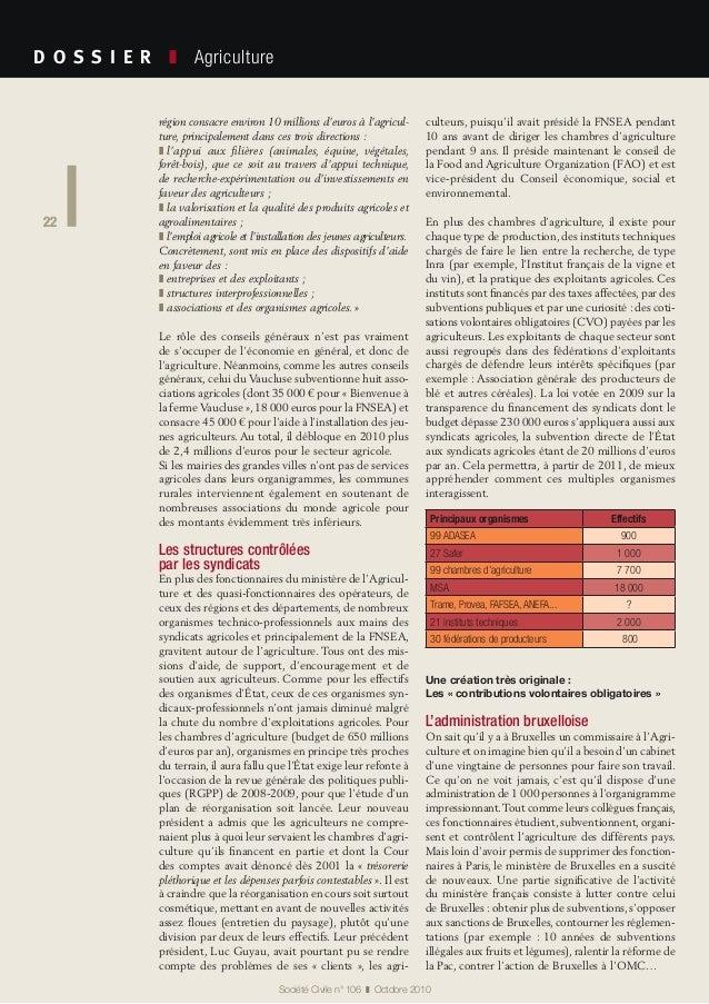 22 Société Civile n° 106 ❚ Octobre 2010 D O S S I E R  ❚ Agriculture 22 région consacre environ 10millions d'euros à ...