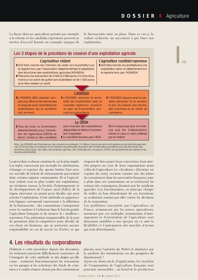 13 Société Civile n° 106 ❚ Octobre 2010 D O S S I E R  ❚ Agriculture 13 La procédure ci-dessus constitue le cas le plu...