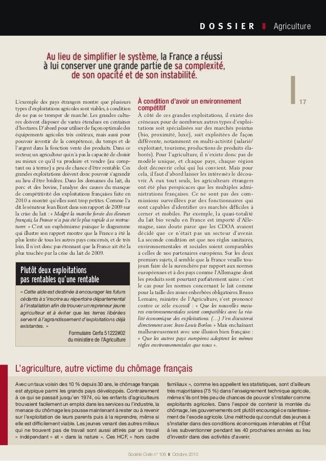 17 Société Civile n° 106 ❚ Octobre 2010 D O S S I E R  ❚ Agriculture 17L'exemple des pays étrangers montre que plusieu...