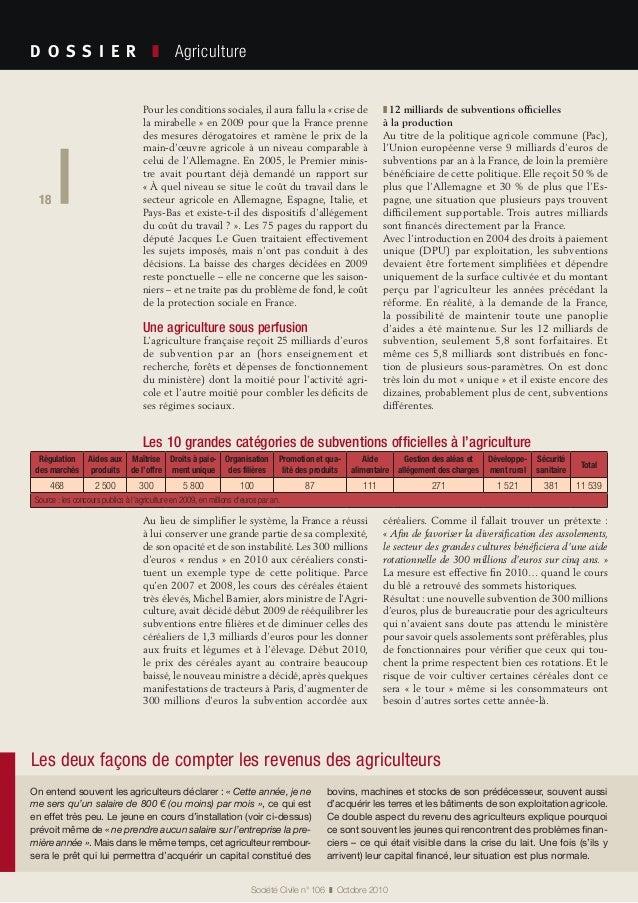 18 Société Civile n° 106 ❚ Octobre 2010 D O S S I E R  ❚ Agriculture 18 Pour les conditions sociales, il aura fallu la...