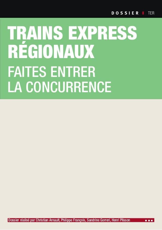 D O S S I E R  ❚ TER Dossier réalisé par Christian Arnault, Philippe François, Sandrine Gorreri, Henri Plisson ▪ ▪ ▪ Soc...