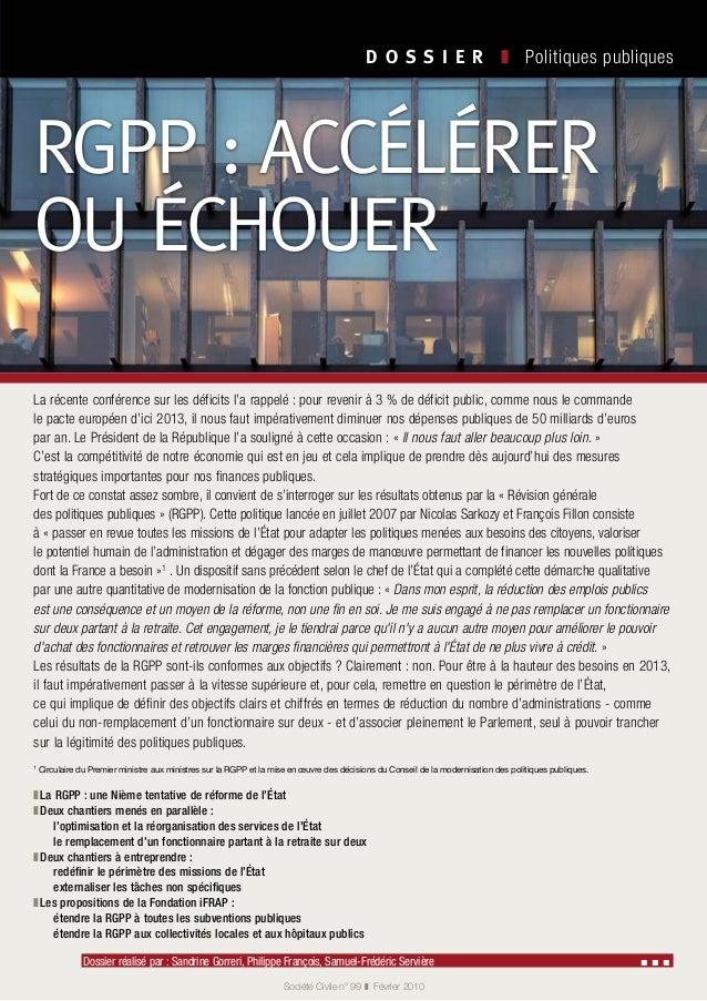 D O S S I E R  ❚ Politiques publiques Société Civile n° 99 ❚ Février 2010 Dossier réalisé par : Sandrine Gorreri, Phil...