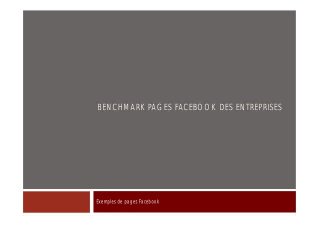 BENCHMARK PAGES FACEBOOK DES ENTREPRISESExemples de pages Facebook