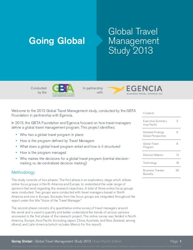 Page 1Going Global | Global Travel Management Study 2013 | Asia-Pacific Edition ©2012 Egencia, LLC and the GBTA Foundation...