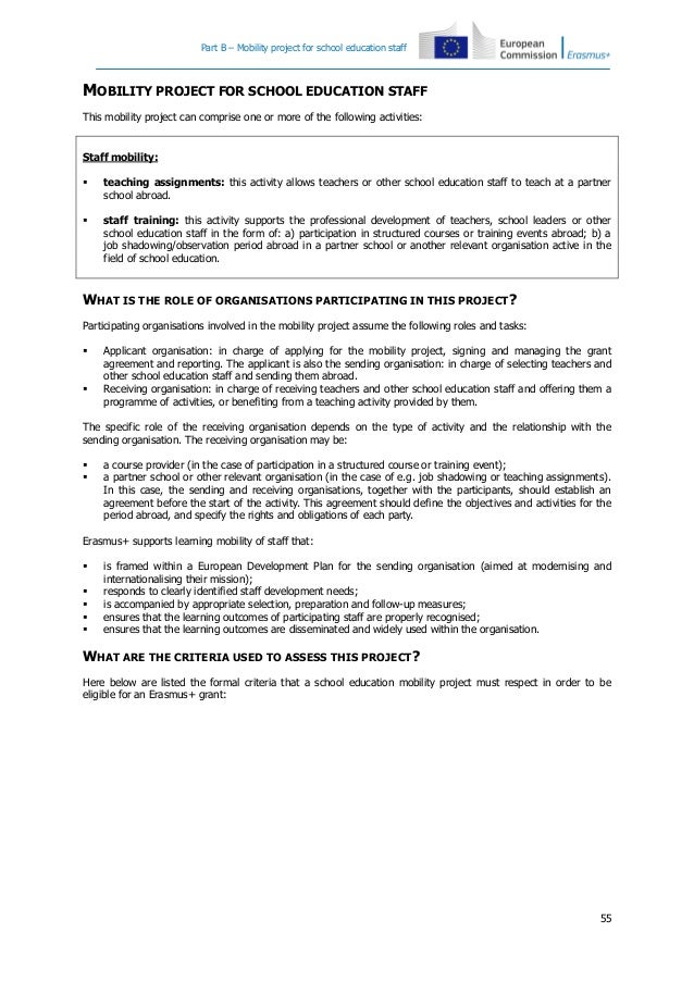 Part B – Mobility project for school education staff  MOBILITY PROJECT FOR SCHOOL EDUCATION STAFF This mobility project ca...