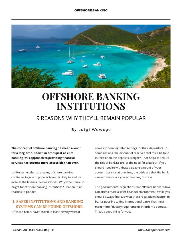 OFFSHORE BANKING INSTITUTIONS B y L u i g i W e w e g e The concept of offshore banking has been around for a long time. K...