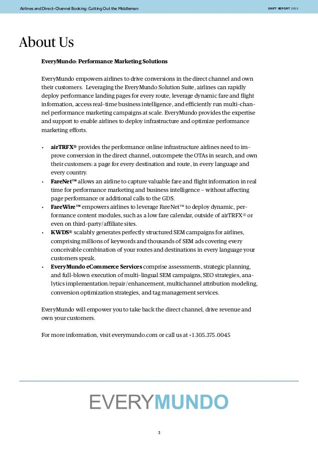 Airlines and Direct-Channel Booking: Cutting Out the Middleman SKIFT REPORT 2015 4 Executive Summary Airlines are leaving ...