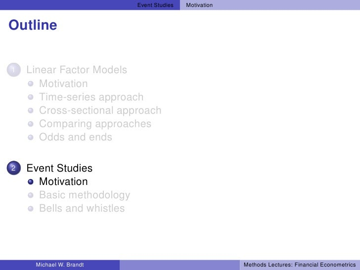 Event Studies   Motivation   Outline  1   Linear Factor Models        Motivation        Time-series approach        Cross-...