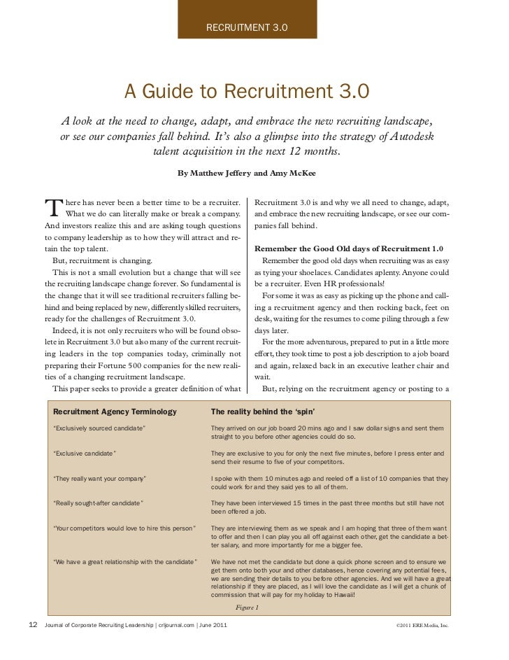 RECRUITMENT 3.0                                   A Guide to Recruitment 3.0          A look at the need to change, adapt,...