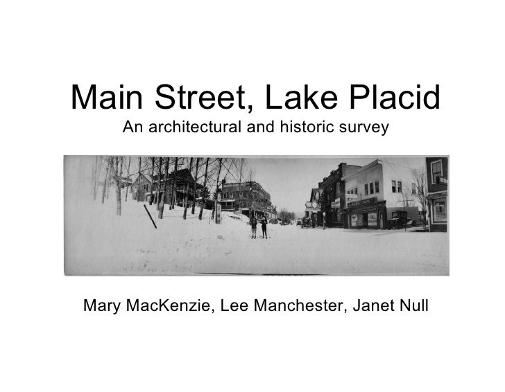 Main Street, Lake Placid     An architectural and historic survey     Mary MacKenzie, Lee Manchester, Janet Null