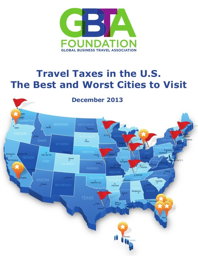 Travel Taxes in the U.S. The Best and Worst Cities to Visit December 2013