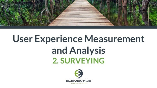 User Experience Measurement and Analysis 2. SURVEYING
