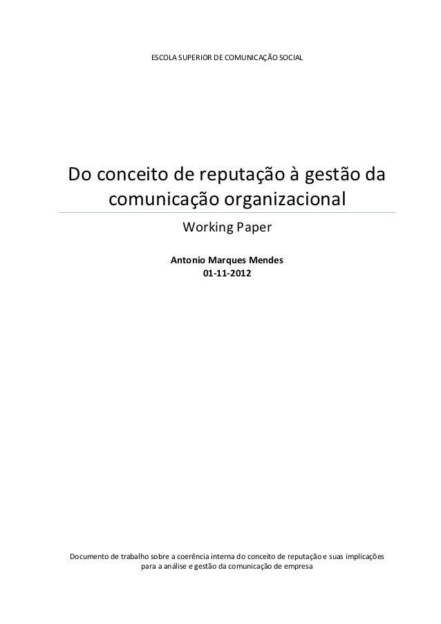 ESCOLA SUPERIOR DE COMUNICAÇÃO SOCIALDo conceito de reputação à gestão da    comunicação organizacional                   ...