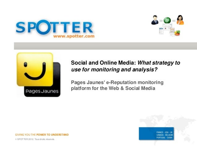 Social and Online Media: What strategy to                                        use for monitoring and analysis?         ...