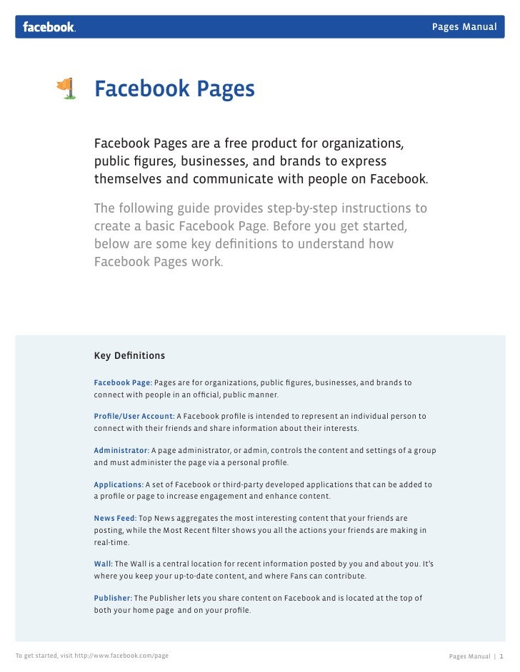 Pages Manual                         Facebook Pages                         Facebook Pages are a free product for organiza...