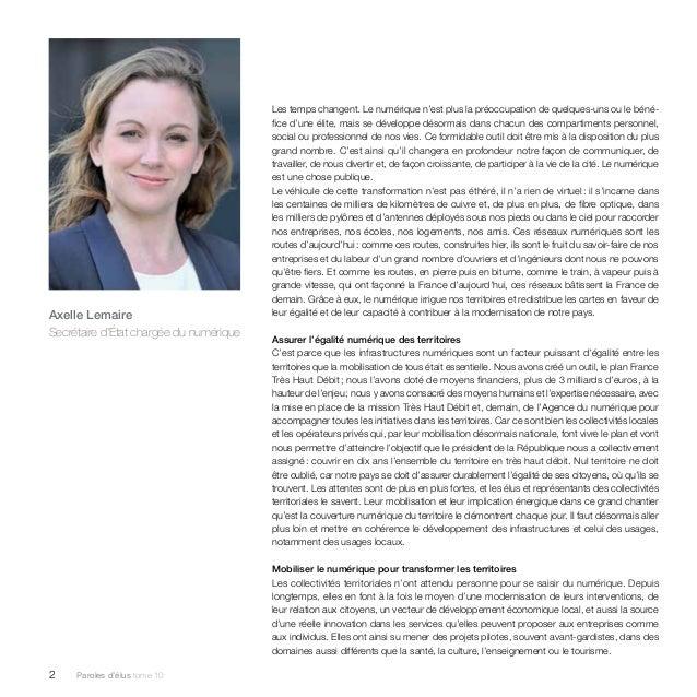 Axelle Lemaire  Secrétaire d'État chargée du numérique  2 Paroles d'élus tome 10  Les temps changent. Le numérique n'est p...