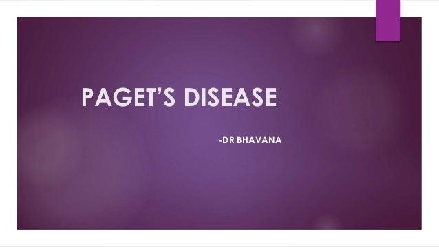 PAGET'S DISEASE -DR BHAVANA