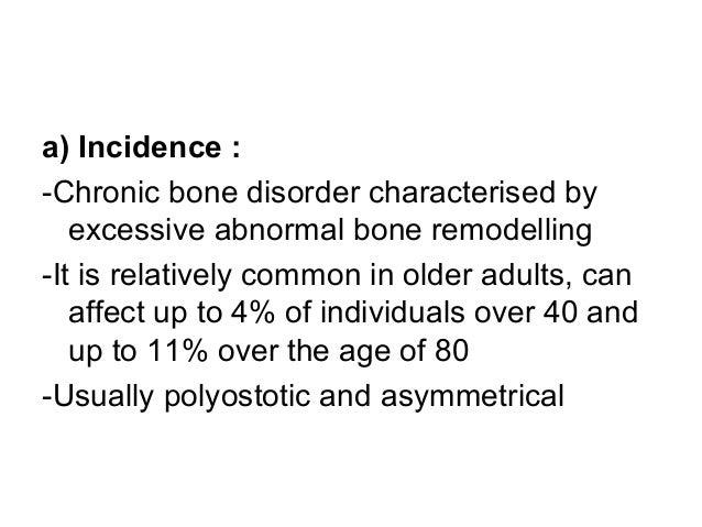c) Types : 1-Active phase (lytic phase, osteoclastic activity): -Aggressive bone resorption : lytic lesions with sharp bor...