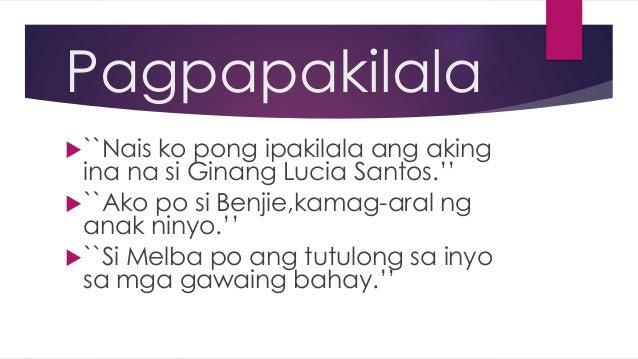 tagalog na dayalogo Ang salin na ito ay ibinibigay bilang isang paraan ng tulong-teknikal sa mga  ang pananaw ng tauhan at kung paano ginamit ng may-akda ang dayalogo.