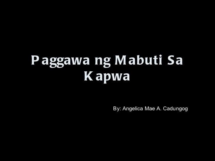 paggawa ng thesis sa filipino Ito ang karaniwang persepsyon sa tagalog romance pocketbooks ilan-ilan na rin ang nagsasabi, partikular na sa akademya, na nakakapurol ng kasanayan sa pagbasa at.