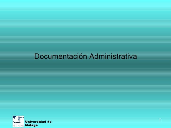 <ul><li>Documentación Administrativa </li></ul>