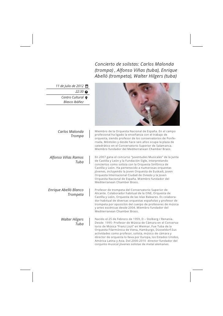 Concierto de solistas: Carlos Malonda                              (trompa) , Alfonso Viñas (tuba), Enrique               ...